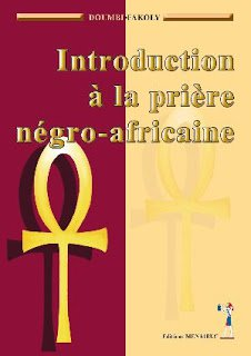 Introduction a la priere negro-africaine